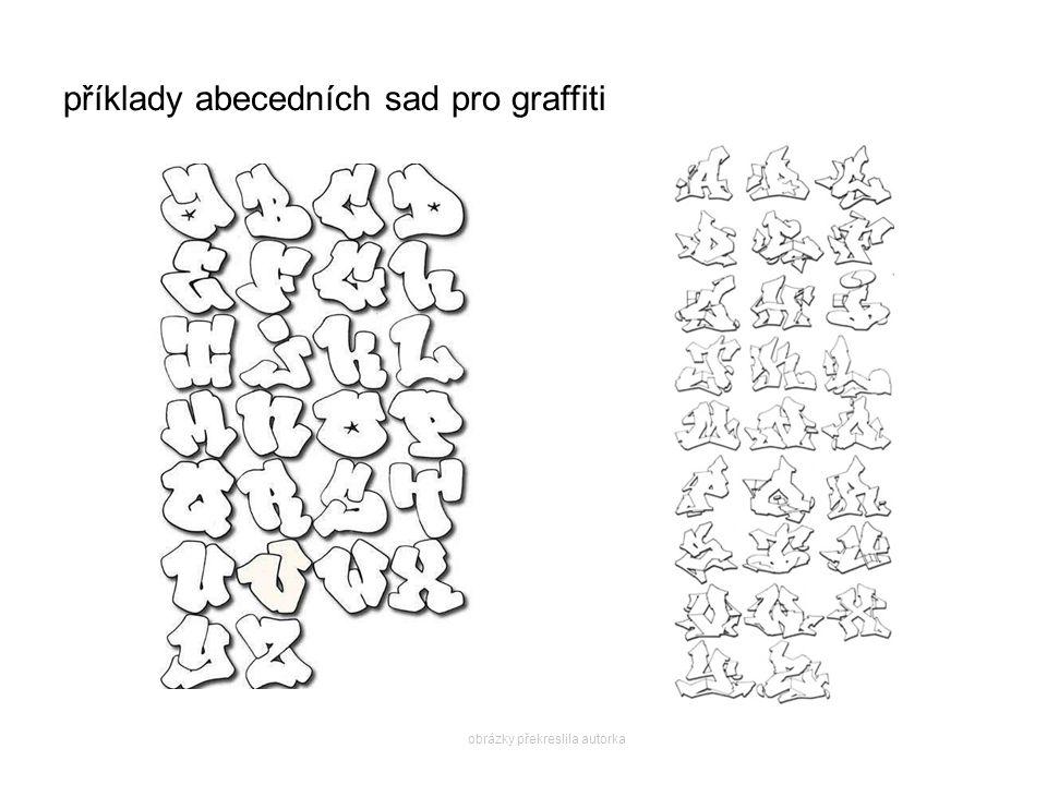 příklady abecedních sad pro graffiti obrázky překreslila autorka
