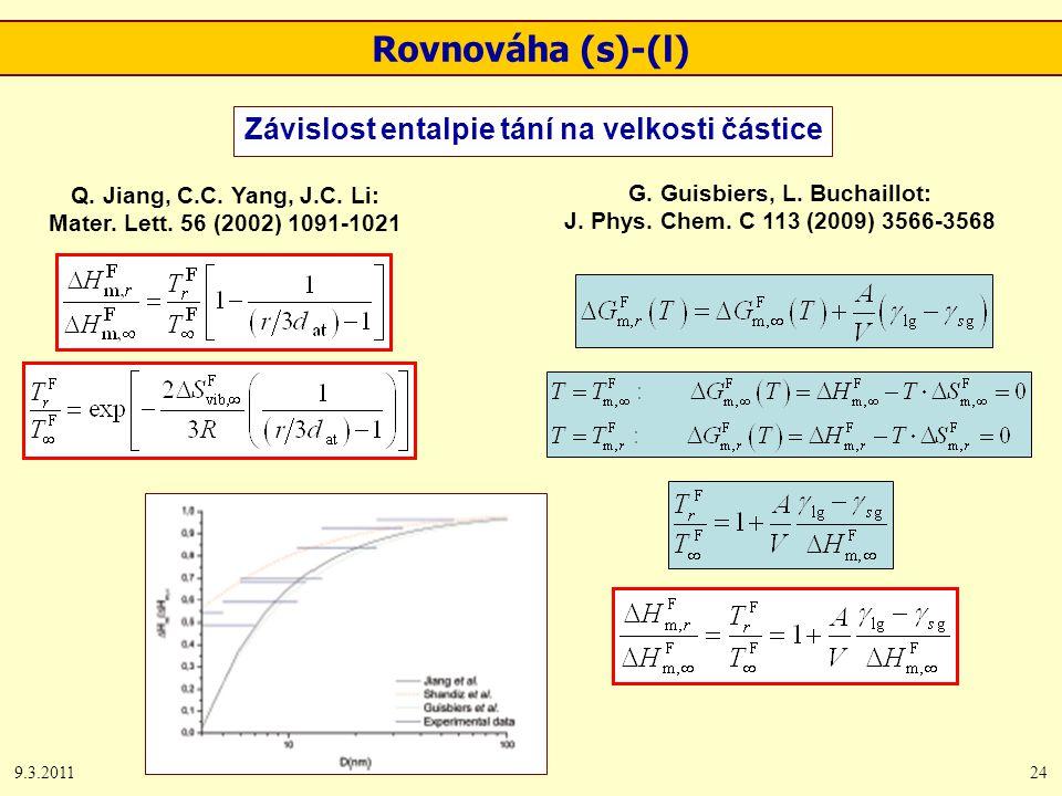 9.3.201124 Rovnováha (s)-(l) Závislost entalpie tání na velkosti částice Q.