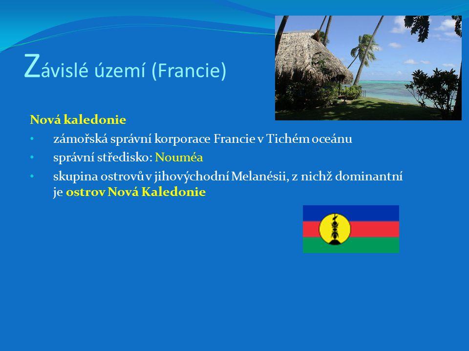 Z ávislé území (Francie) Nová kaledonie zámořská správní korporace Francie v Tichém oceánu správní středisko: Nouméa skupina ostrovů v jihovýchodní Melanésii, z nichž dominantní je ostrov Nová Kaledonie