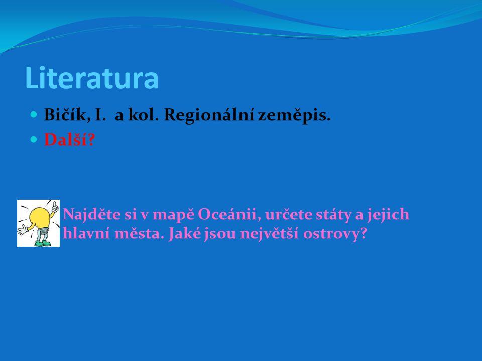 Literatura Bičík, I.a kol. Regionální zeměpis. Další.