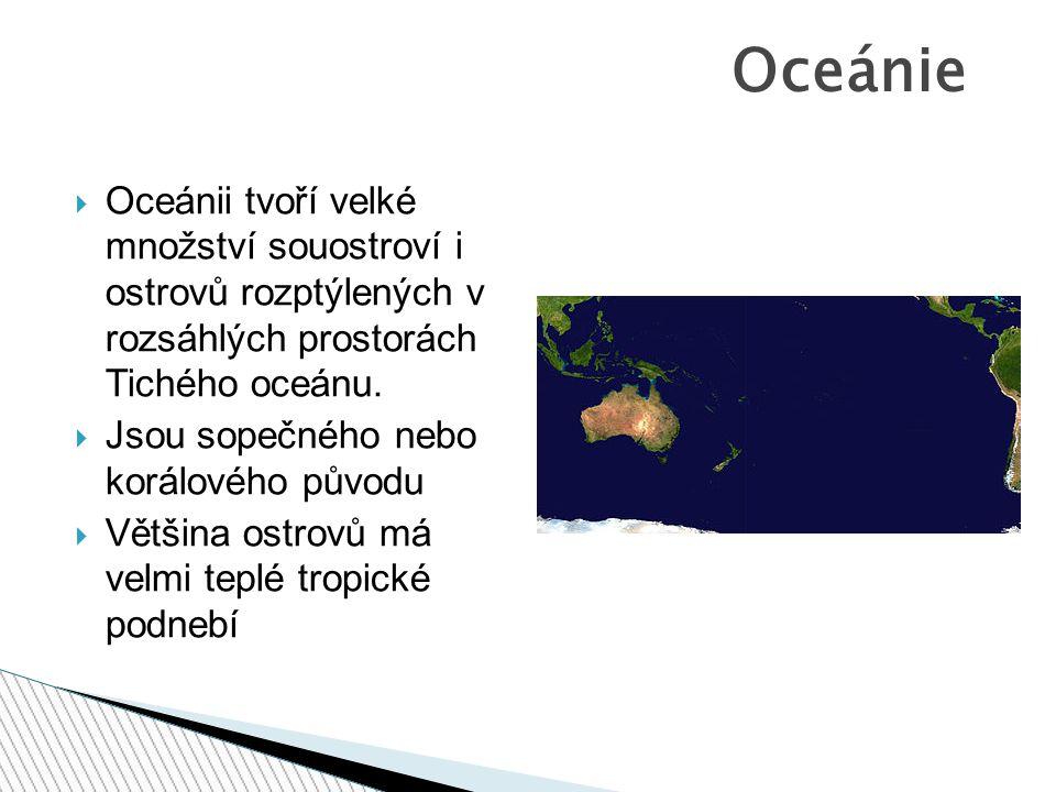  Oceánii tvoří tři velké skupiny ostrovů: Melanésie, Mikronésie a Polynésie. Oceánie