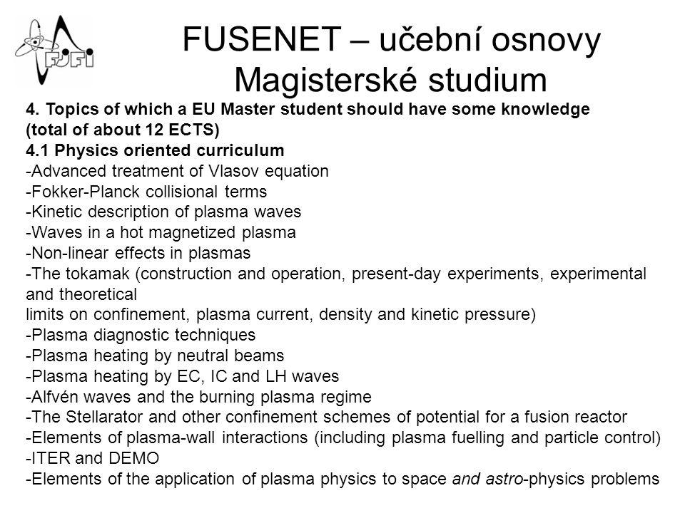 FUSENET – učební osnovy Magisterské studium 4.
