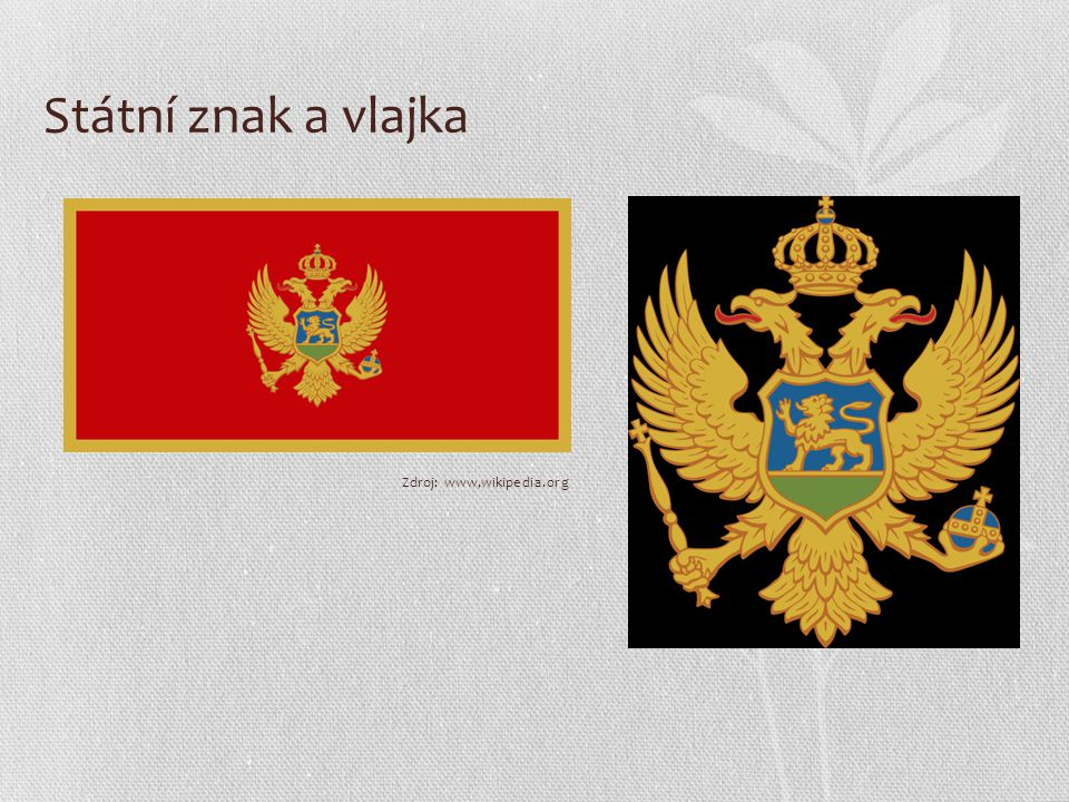Státní znak a vlajka Zdroj: www,wikipedia.org