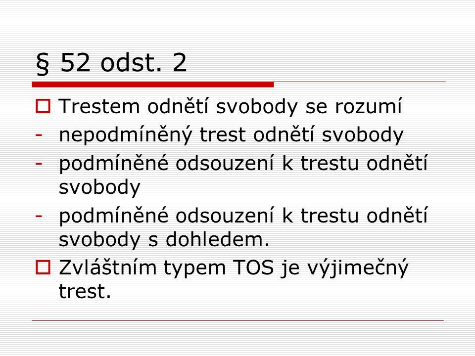 § 52 odst.
