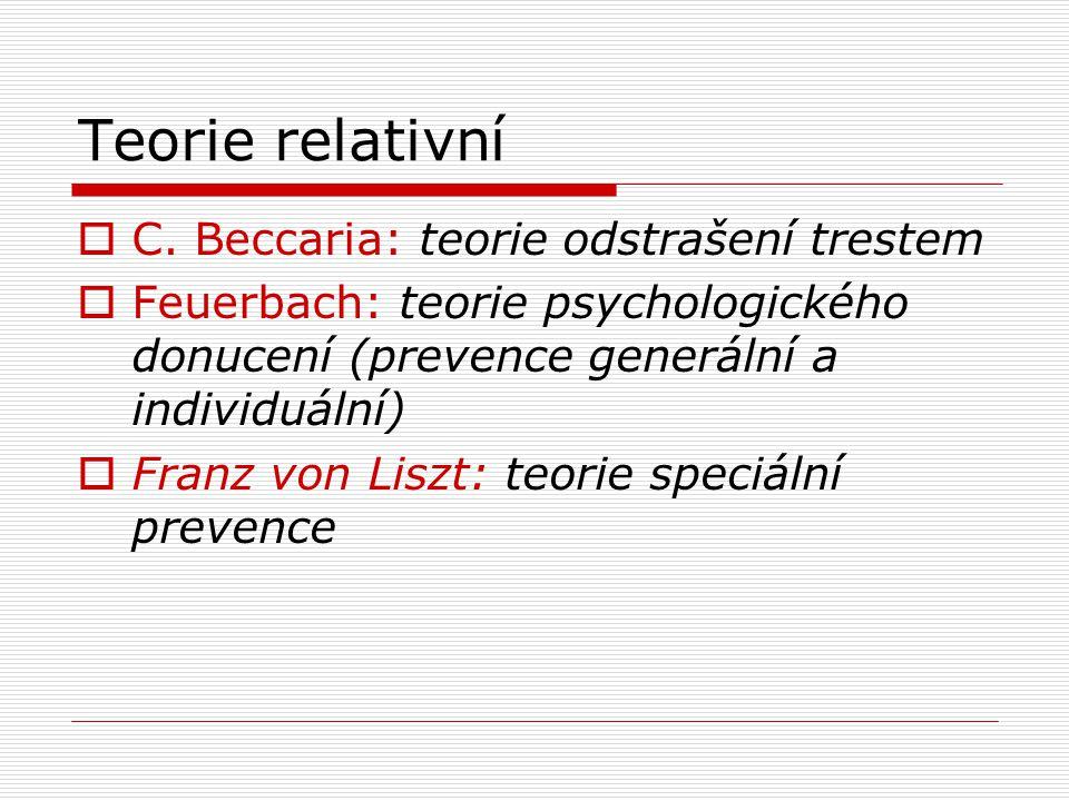 Teorie relativní  C.