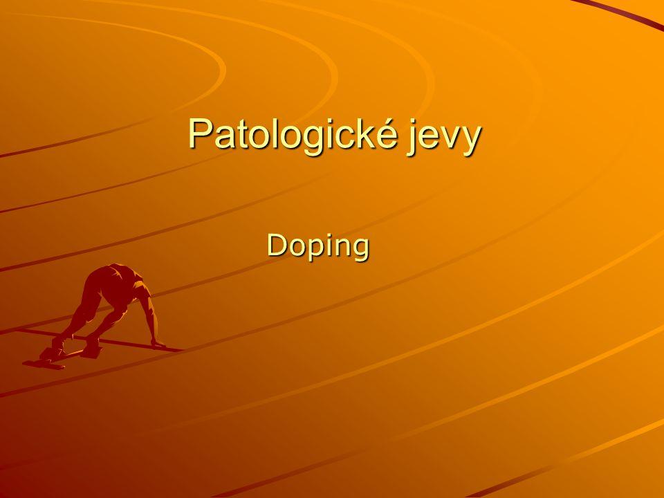 Patologické jevy Doping