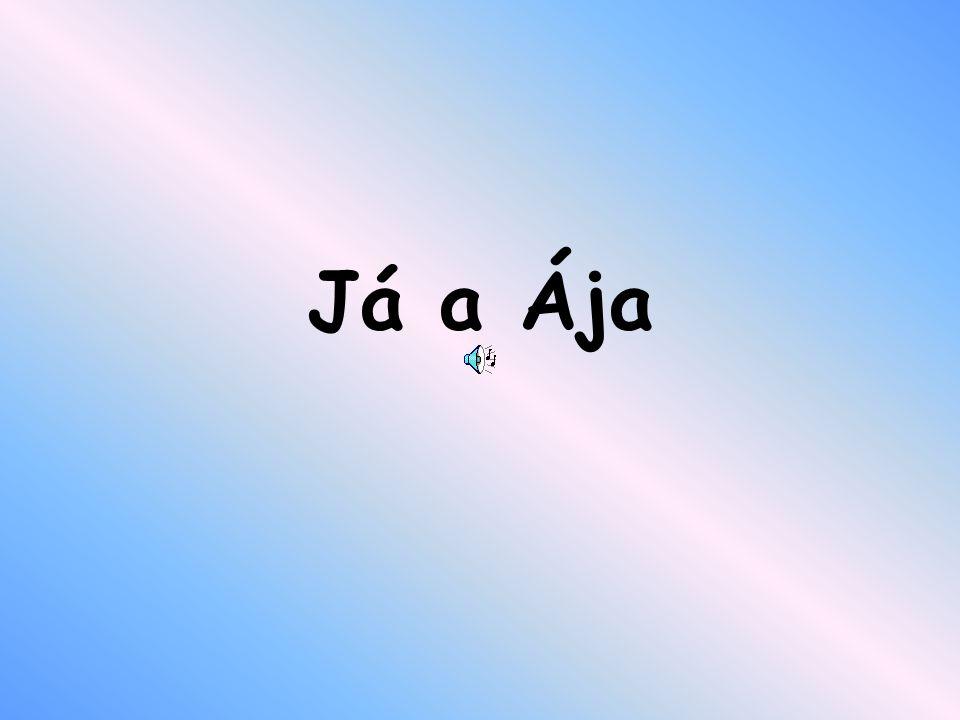 Já a Ája