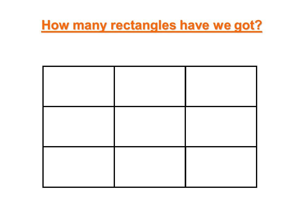 How many rectangles have we got?