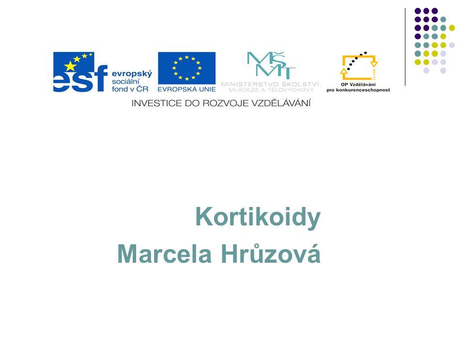 Kortikoidy Marcela Hrůzová