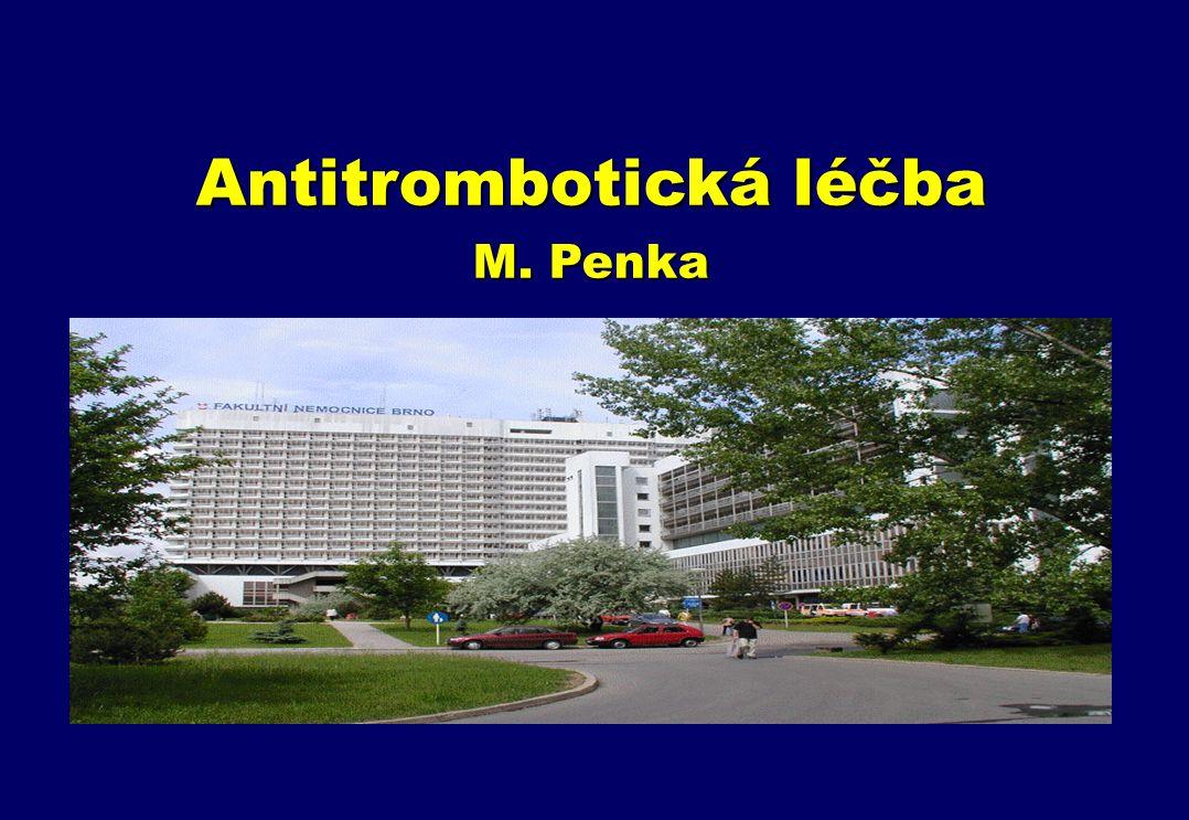 Antitrombotická léčba M. Penka