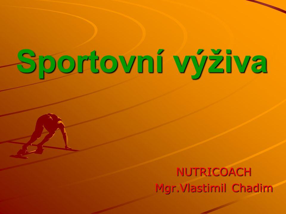 Sportovní výživa NUTRICOACH Mgr.Vlastimil Chadim