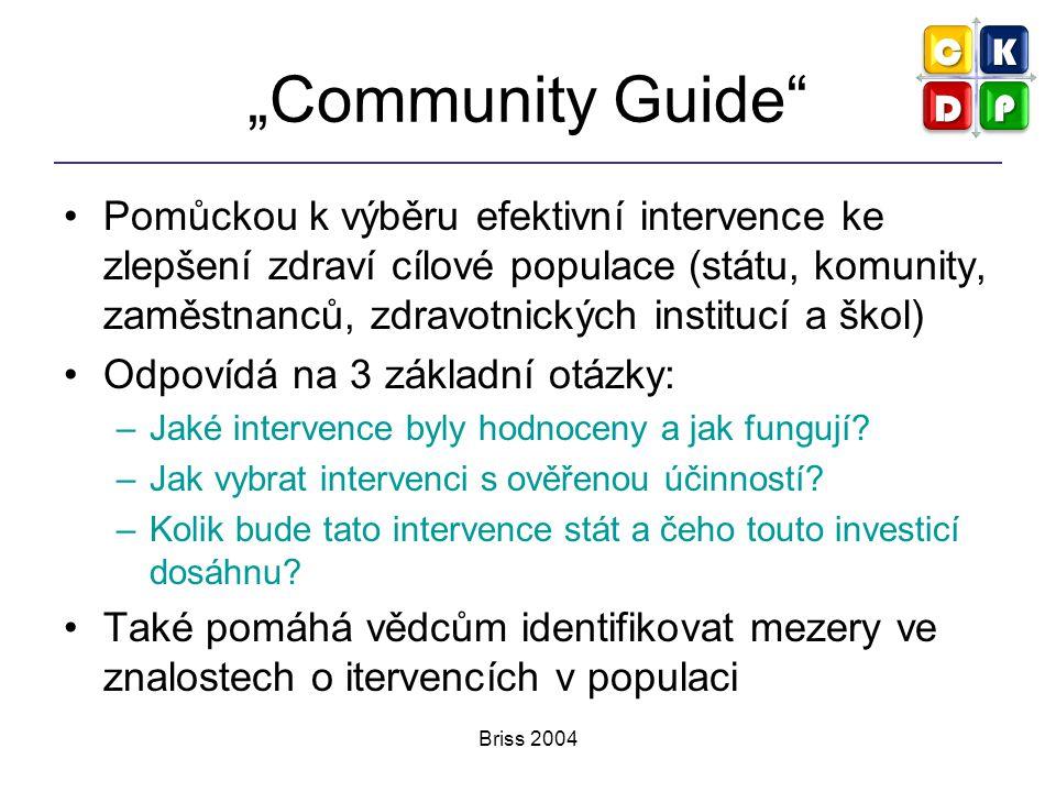 """Briss 2004 """"Community Guide"""" Pomůckou k výběru efektivní intervence ke zlepšení zdraví cílové populace (státu, komunity, zaměstnanců, zdravotnických i"""