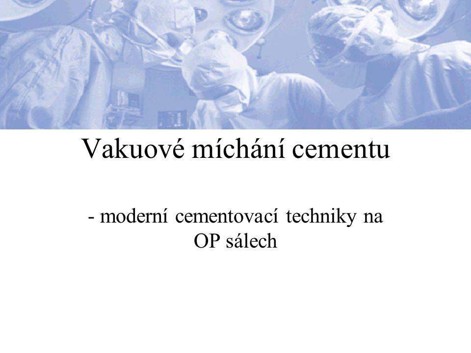 Vakuové míchání cementu – proč zrovna vakuum.= prázdný prostor bez hmotných částic 1.
