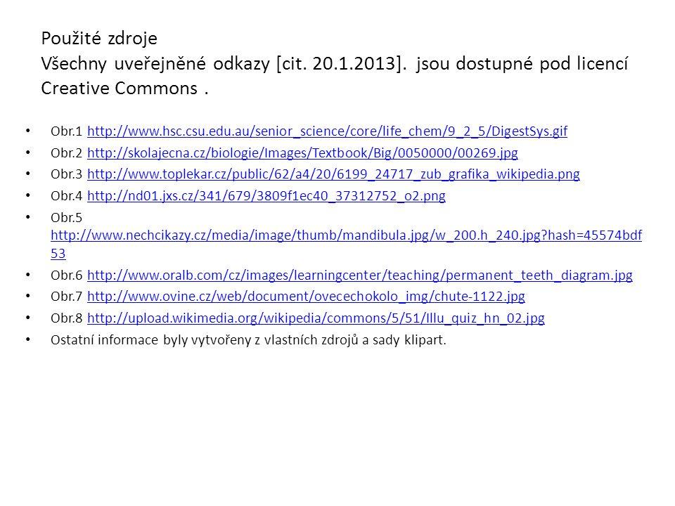 Použité zdroje Všechny uveřejněné odkazy [cit. 20.1.2013]. jsou dostupné pod licencí Creative Commons. Obr.1 http://www.hsc.csu.edu.au/senior_science/