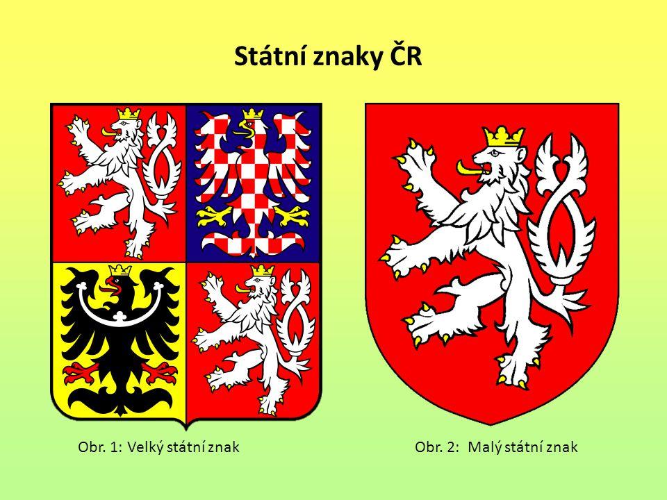 Státní znaky ČR Obr. 1: Velký státní znak Obr. 2: Malý státní znak