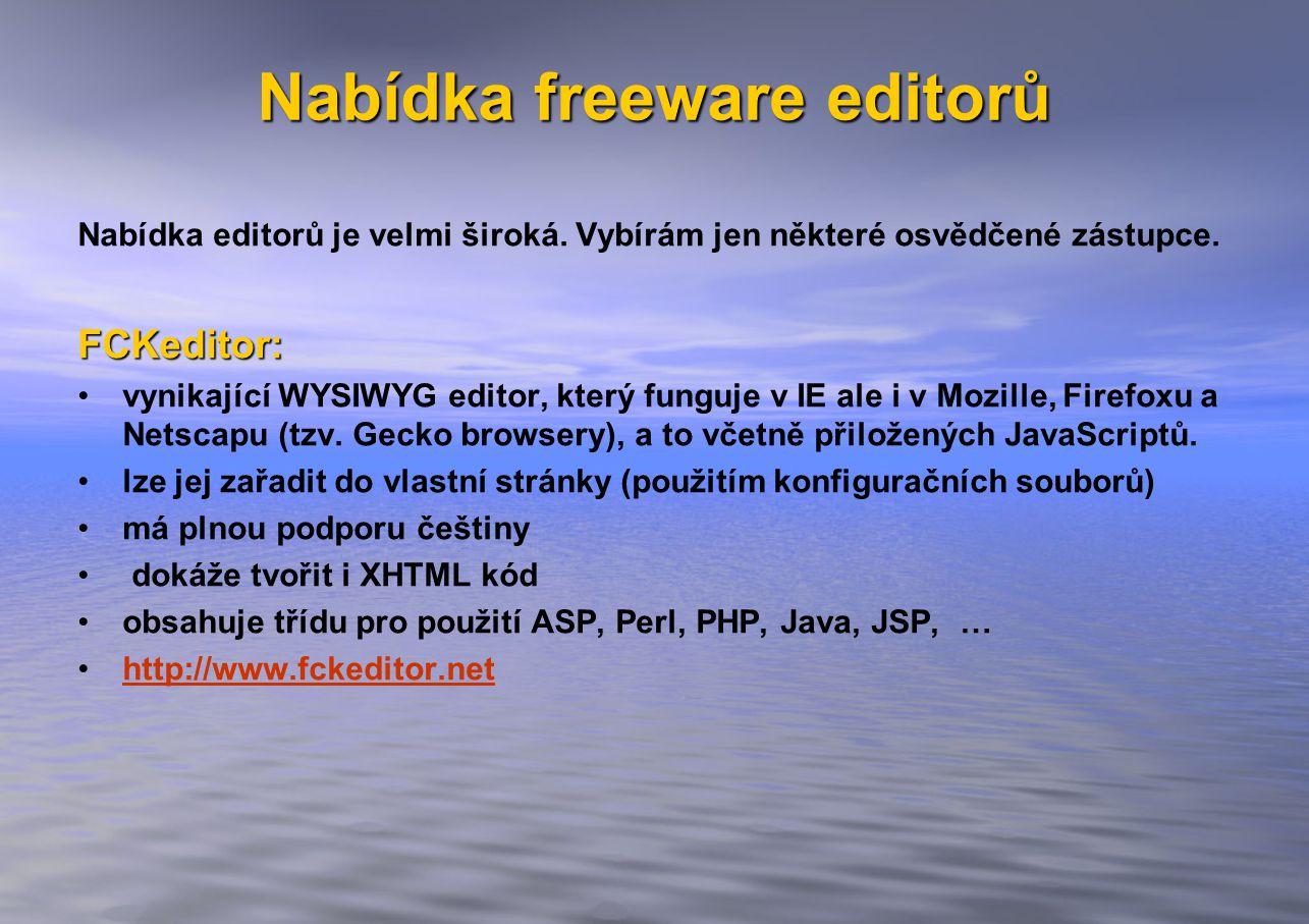 Nabídka freeware editorů Nabídka editorů je velmi široká.