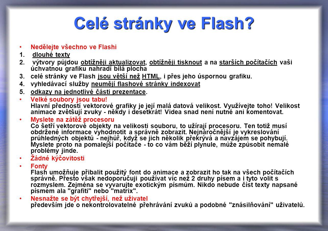 Celé stránky ve Flash. Nedělejte všechno ve Flashi 1.