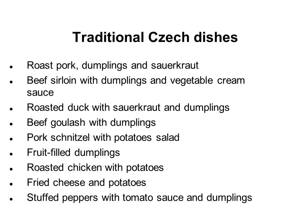 Questions to answer What is your favourite Czech dish.