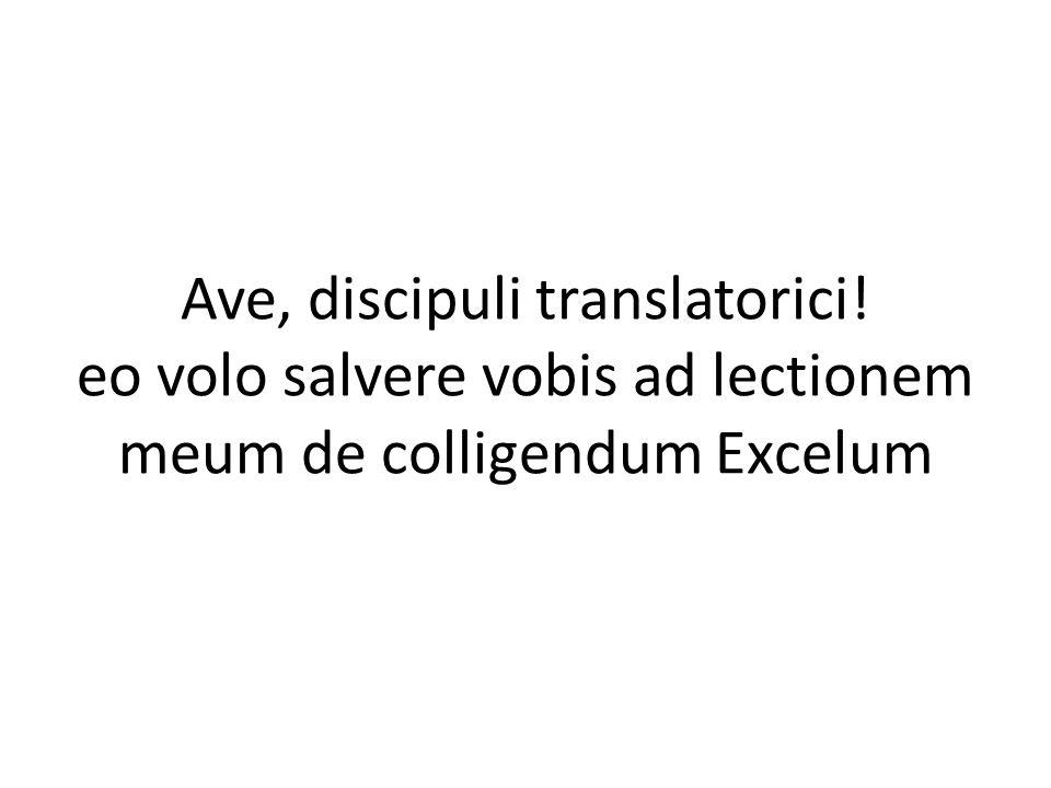 Ave, discipuli translatorici! eo volo salvere vobis ad lectionem meum de colligendum Excelum