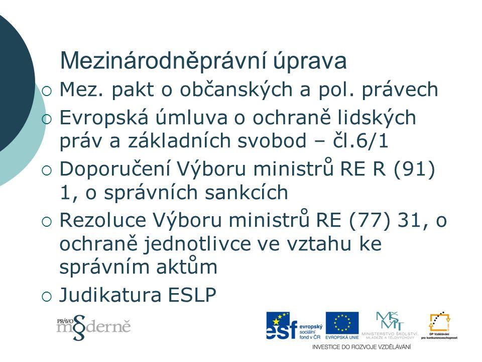Mezinárodněprávní úprava  Mez.pakt o občanských a pol.