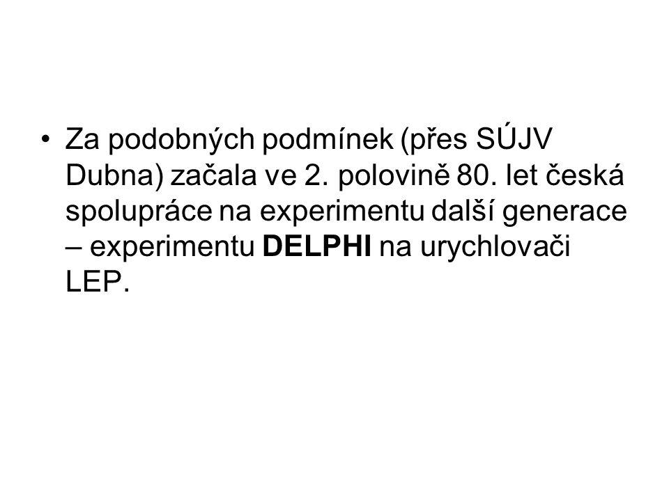 Za podobných podmínek (přes SÚJV Dubna) začala ve 2.