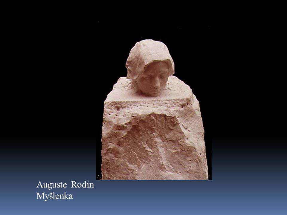 Auguste Rodin Myšlenka