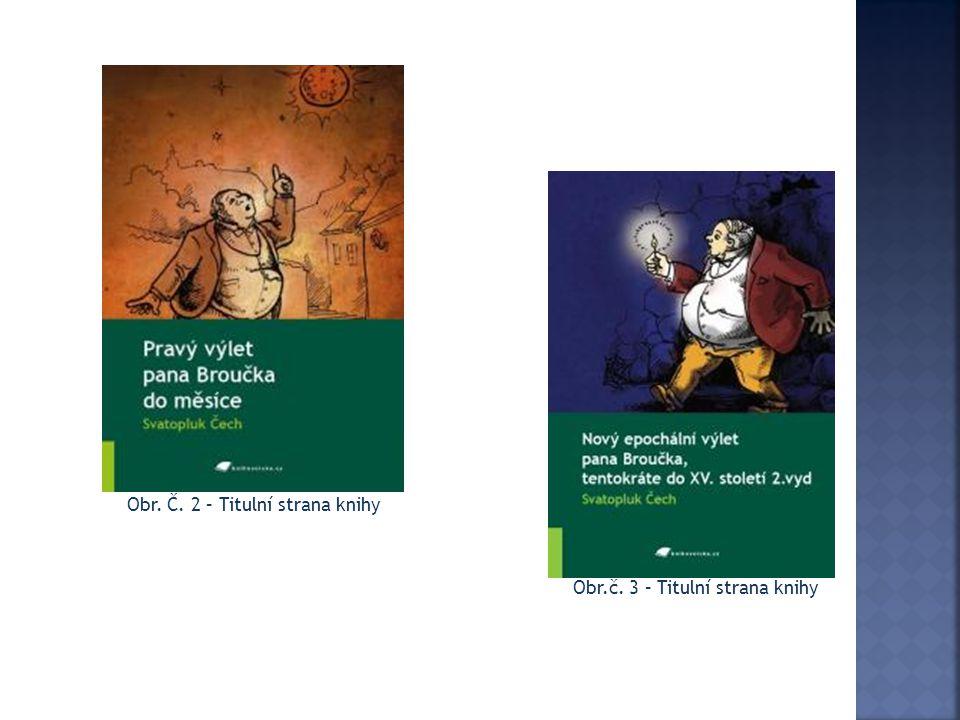 Obr. Č. 2 – Titulní strana knihy Obr.č. 3 – Titulní strana knihy