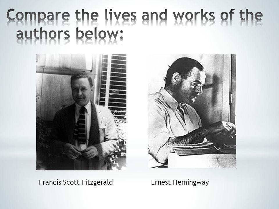 Francis Scott FitzgeraldErnest Hemingway