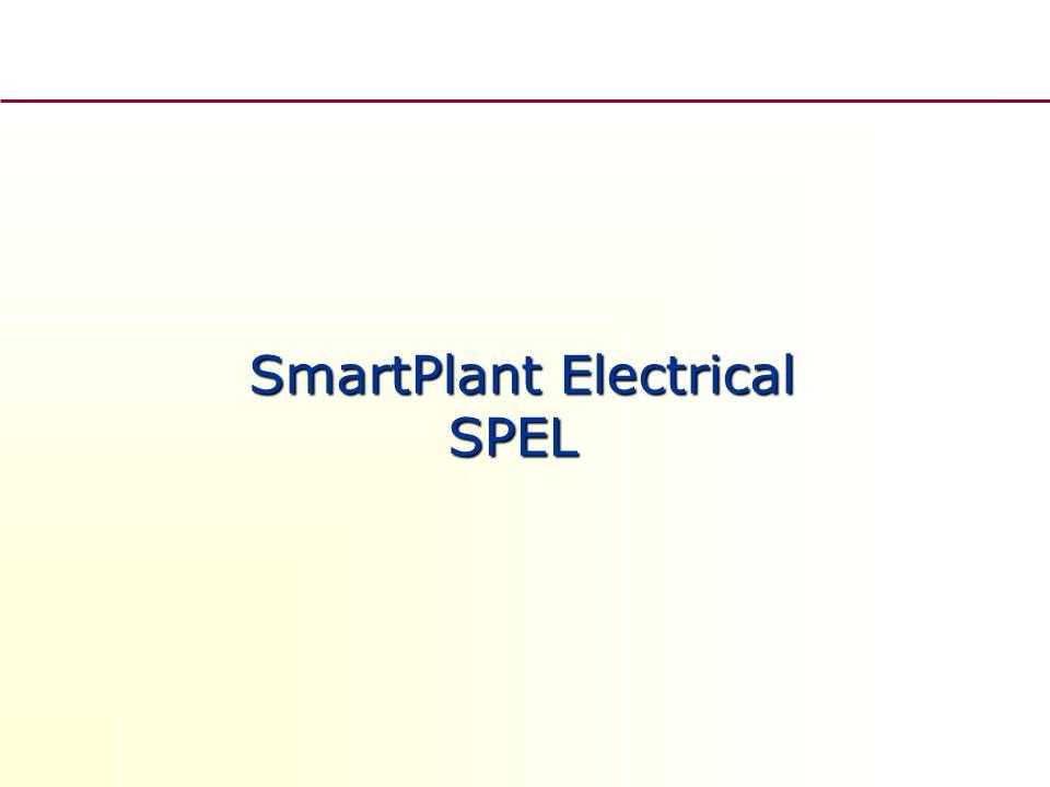 SmartPlant Electrical SPEL SmartPlant Electrical SPEL