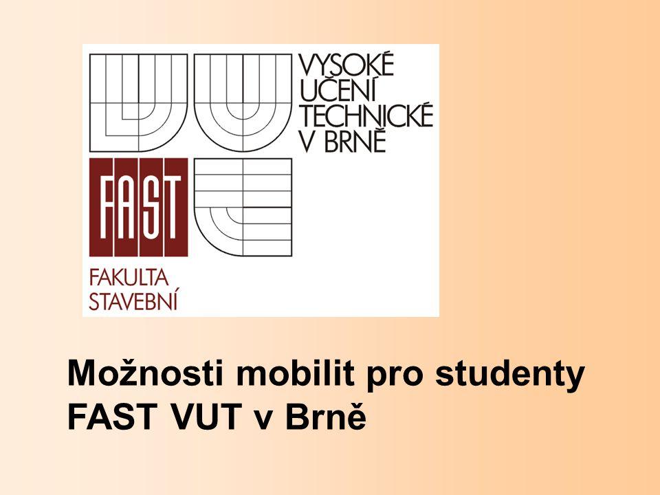 Možnosti mobilit pro studenty FAST VUT v Brně