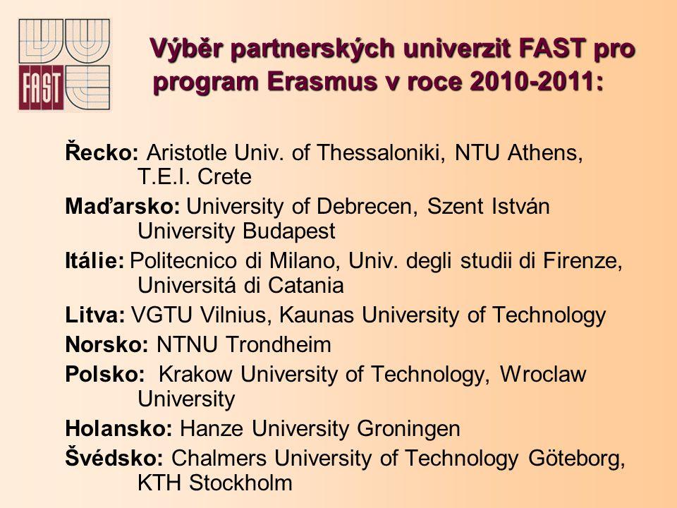 Řecko: Aristotle Univ.of Thessaloniki, NTU Athens, T.E.I.