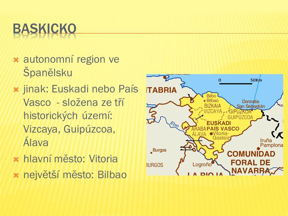  autonomní region ve Španělsku  jinak: Euskadi nebo País Vasco - složena ze tří historických území: Vizcaya, Guipúzcoa, Álava  hlavní město: Vitori