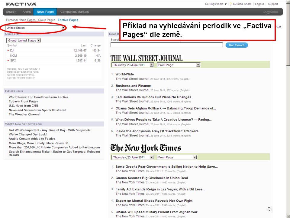 """51 Příklad na vyhledávání periodik ve """"Factiva Pages"""" dle země. 51"""