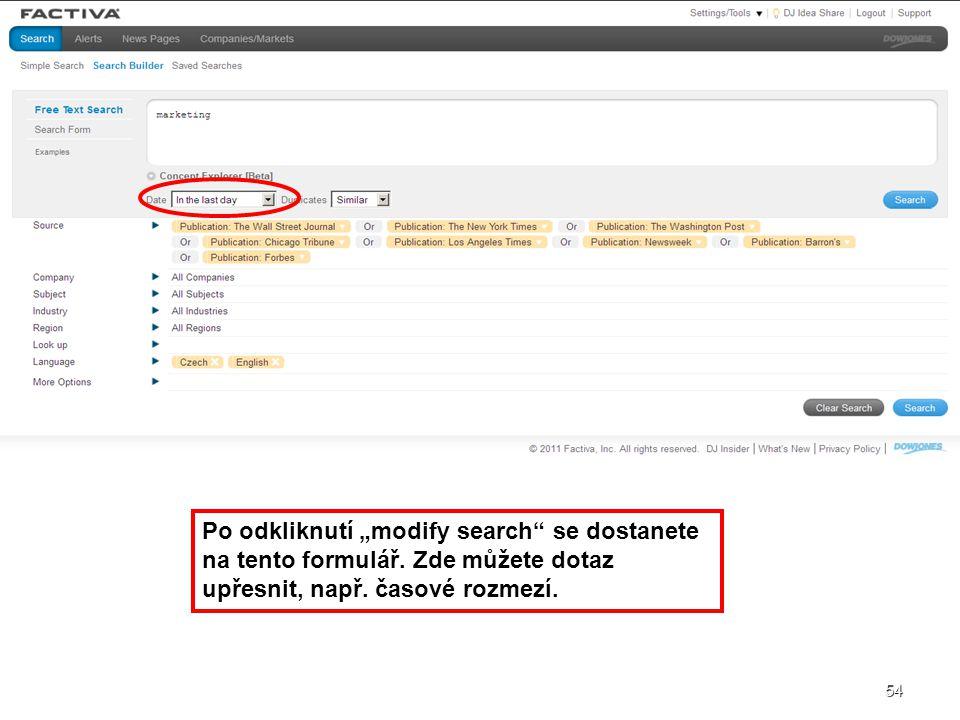 """54 Po odkliknutí """"modify search"""" se dostanete na tento formulář. Zde můžete dotaz upřesnit, např. časové rozmezí. 54"""