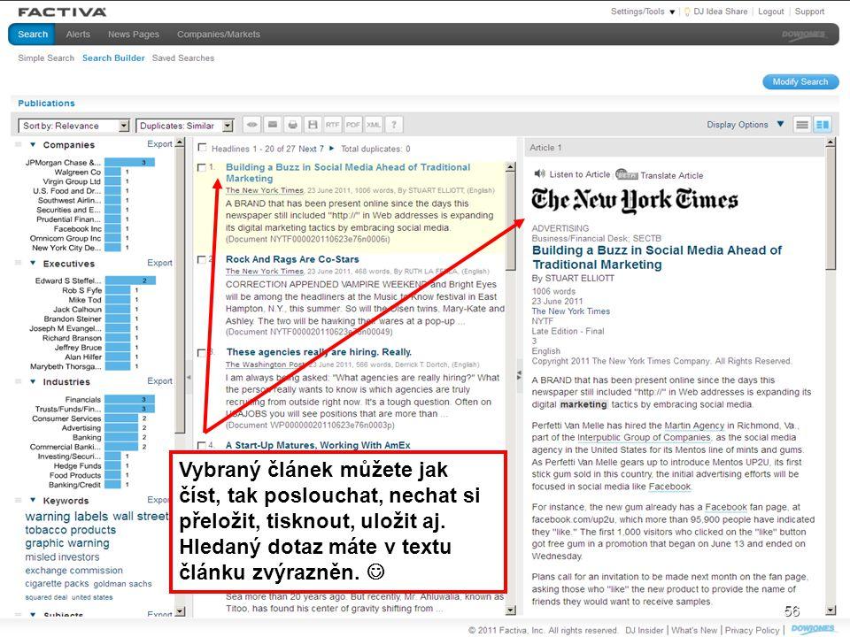 56 Vybraný článek můžete jak číst, tak poslouchat, nechat si přeložit, tisknout, uložit aj. Hledaný dotaz máte v textu článku zvýrazněn. 56