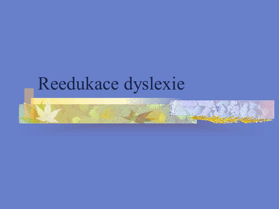 Reedukace dyslexie