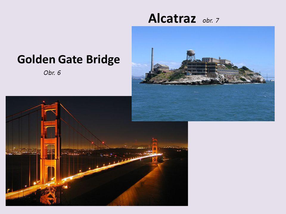 Alcatraz obr. 7 Golden Gate Bridge Obr. 6