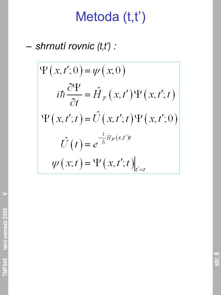 str.17 TMF045 letní semestr 2006 V Periodický Hamiltonián –4.