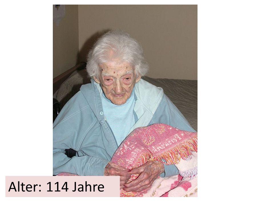 Alter: 114 Jahre