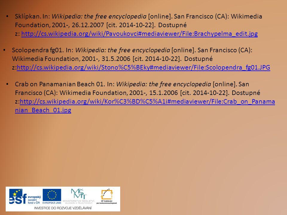 Sklípkan. In: Wikipedia: the free encyclopedia [online]. San Francisco (CA): Wikimedia Foundation, 2001-, 26.12.2007 [cit. 2014-10-22]. Dostupné z: ht