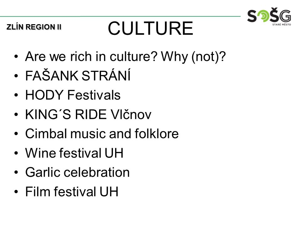 CULTURE Are we rich in culture. Why (not).