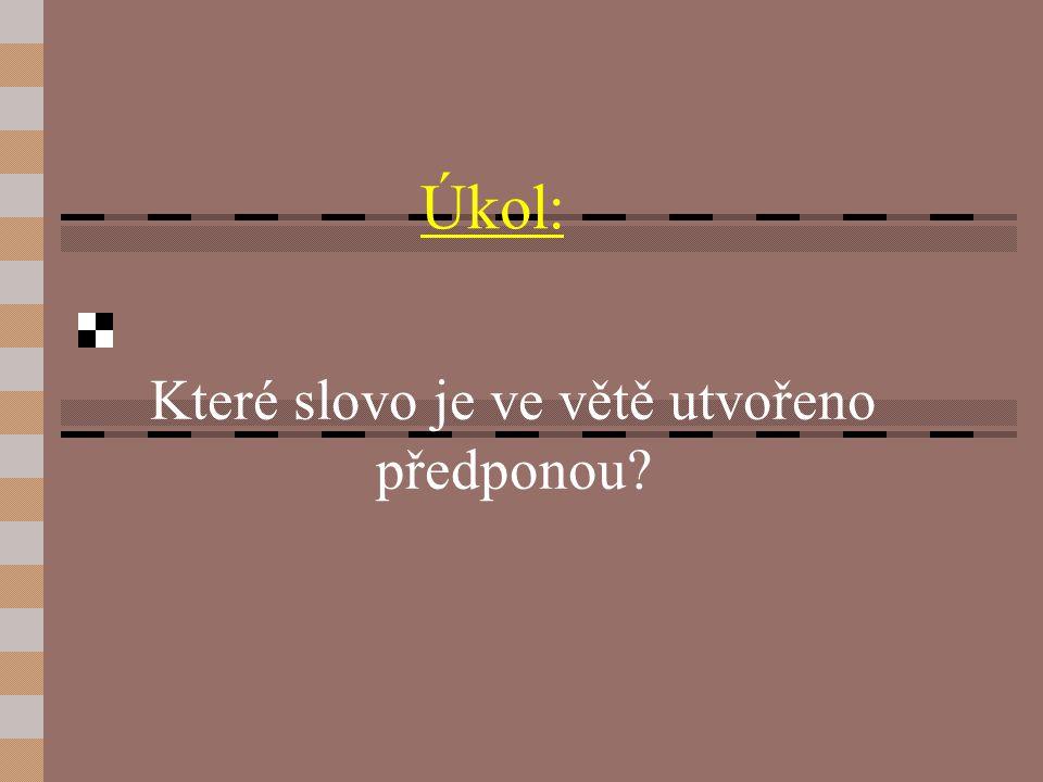 Předpona 5.ročník ZŠ Použitý software: držitel licence - ZŠ J.