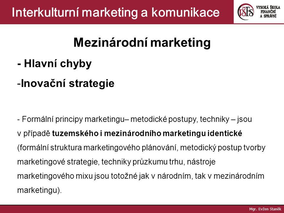 Interkulturní marketing Mg. Evžen Staněk