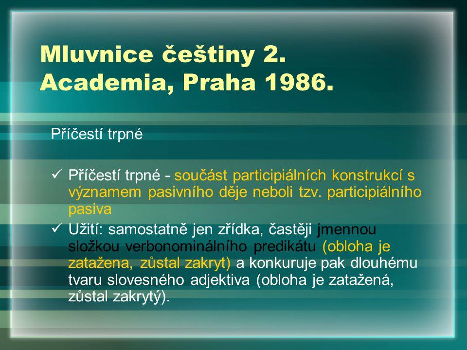 Mluvnice češtiny 2.Academia, Praha 1986.