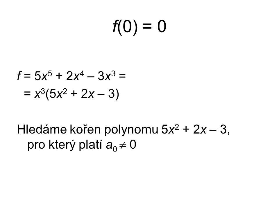 a i  Z g = x 3 + 3  2 x 2 + 3x – 2 = = (x – c 1 )(x – c 2 )(x – c 3 ) má kořeny c 1, c 2, c 3 2g = 2x 3 + 3x 2 + 6x – 4 = = 2(x – c 1 )(x – c 2 )(x – c 3 ) má kořeny c 1, c 2, c 3
