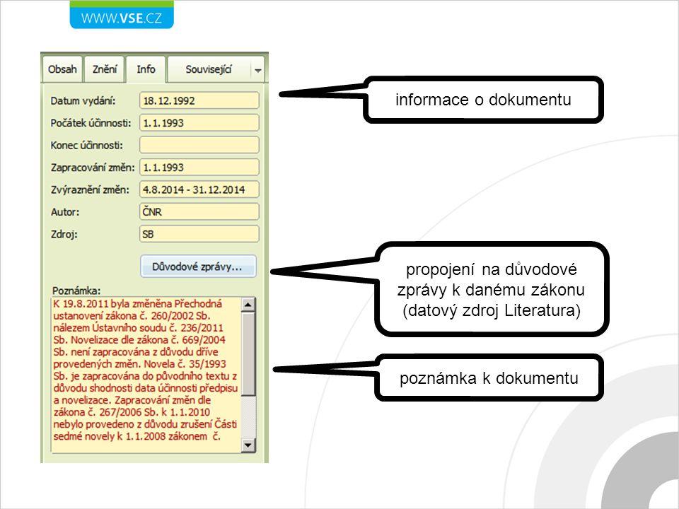 informace o dokumentu propojení na důvodové zprávy k danému zákonu (datový zdroj Literatura) poznámka k dokumentu