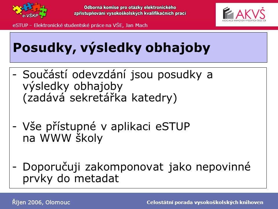 eSTUP – Elektronické studentské práce na VŠE, Jan Mach Říjen 2006, Olomouc Celostátní porada vysokoškolských knihoven DEMO