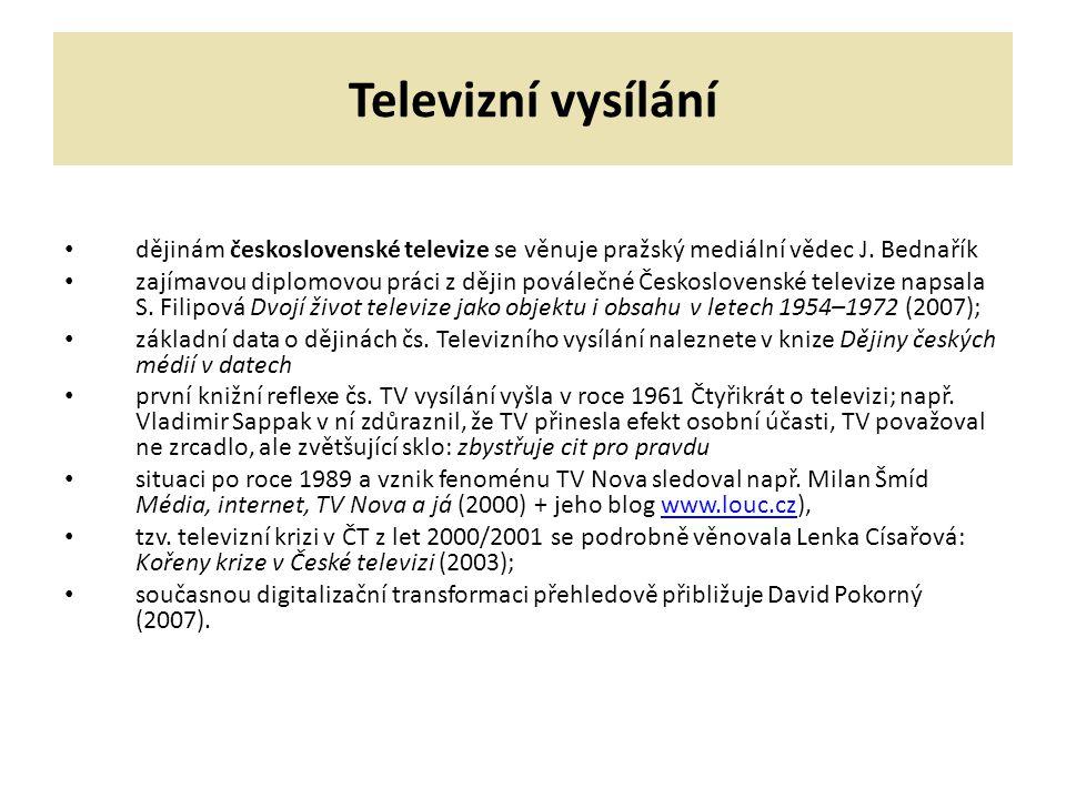 Televizní vysílání dějinám československé televize se věnuje pražský mediální vědec J. Bednařík zajímavou diplomovou práci z dějin poválečné Českoslov