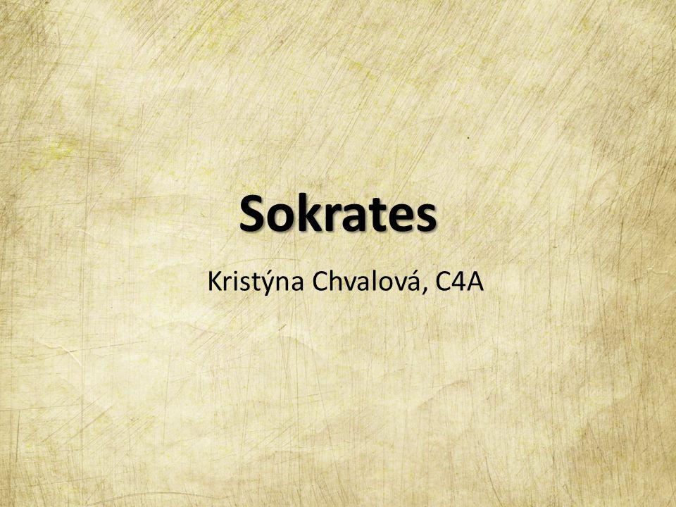 Sokrates Kristýna Chvalová, C4A