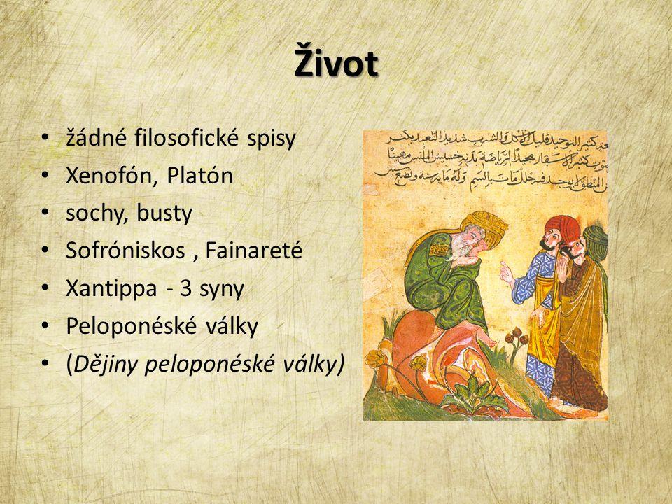 Život žádné filosofické spisy Xenofón, Platón sochy, busty Sofróniskos, Fainareté Xantippa - 3 syny Peloponéské války (Dějiny peloponéské války)